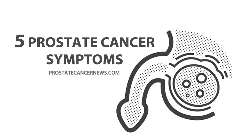 5 prostate cancer symptoms